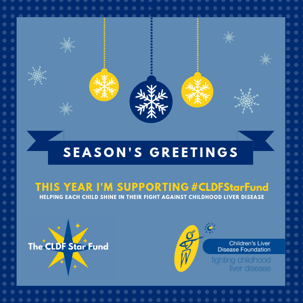 This year I'm supporting Children's Liver Disease Foundation eCards