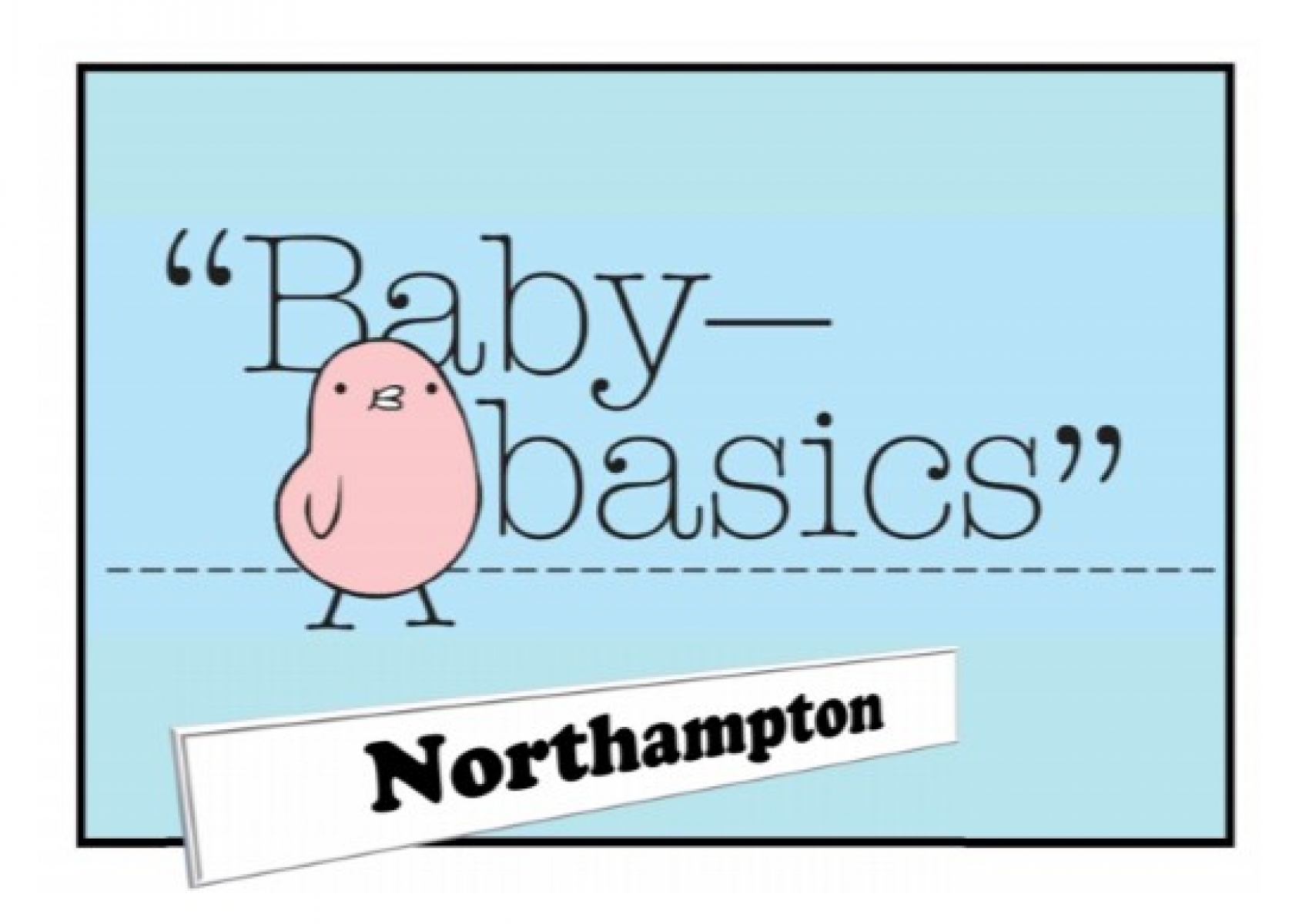 Baby Basics, Northampton eCards